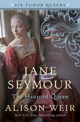 Cover for Jane Seymour, The Haunted Queen