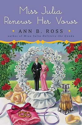 Miss Julia Renews Her Vows by Ann Ross