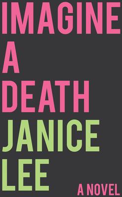 Imagine a Death: a novel (Innovative Prose) Cover Image