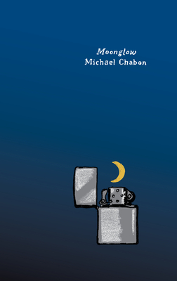 Moonglow: A Novel (Harper Perennial Olive Editions) Cover Image