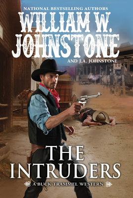 The Intruders (The Buck Trammel Western #3) Cover Image