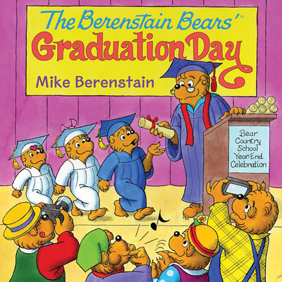 The Berenstain Bears' Graduation Day Cover Image