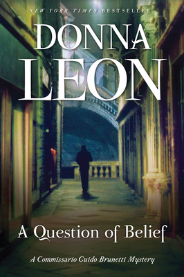 A Question of Belief: A Commissario Guido Brunetti Mystery Cover Image