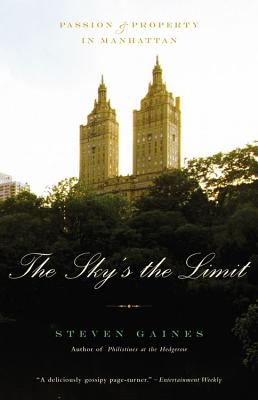 The Sky's the Limit: Passion and Property in Manhattan Cover Image