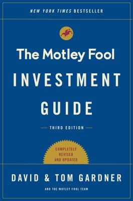 The Motley Fool Investment Guide: Third Edition: How the Fools Beat Wall Street's Wise Men and How You Can Too Cover Image