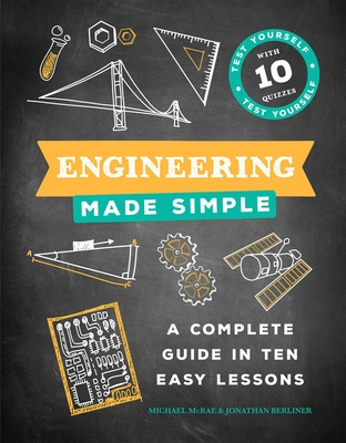 Engineering Made Simple: A Complete Guide in Ten Easy Lessons Cover Image