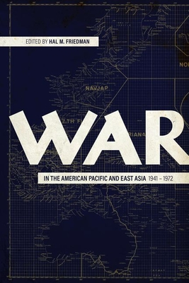 Cover for War in the American Pacific and East Asia, 1941-1972