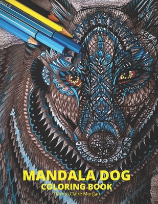 Mandala Dog Coloring Book: Stress Relieving Mandala Designs with Dogs for Adults - Premium Coloring Pages with Amazing Designs - Relaxation, Medi Cover Image