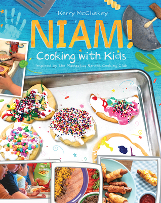 Niam! Cooking with Kids: Inspired by the Mamaqtuq Nanook Cooking Club Cover Image
