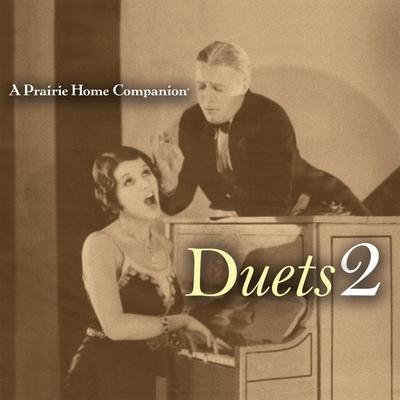 A Prairie Home Companion: Duets 2 Cover Image