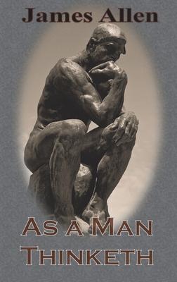 As a Man Thinketh (Chump Change Edition) Cover Image
