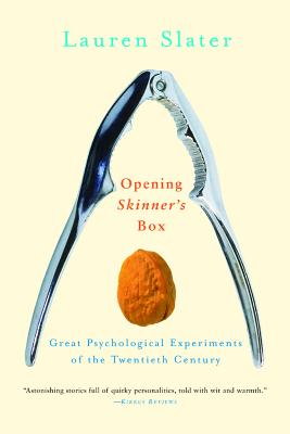 Opening Skinner's Box: Great Psychological Experiments of the Twentieth Century Cover Image
