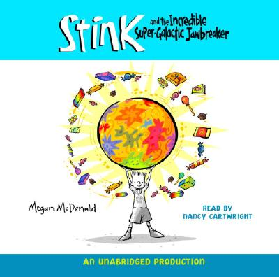 Stink and the Incredible Super-Galactic Jawbreaker Cover Image