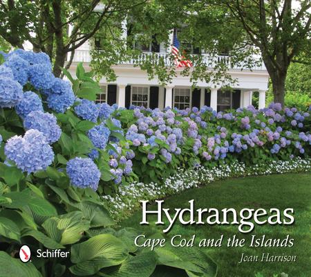 Hydrangeas: Cape Cod and the Islands Cover Image