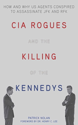 CIA Rogues and the Killing of the Kennedys Cover