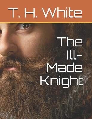 The Ill-Made Knight Cover Image