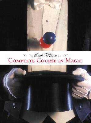 Cover for Mark Wilson's Complete Course in Magic