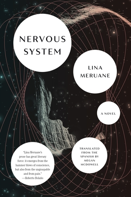 NERVOUS SYSTEM - by Lina Meruane, Megan McDowell (Translated by)