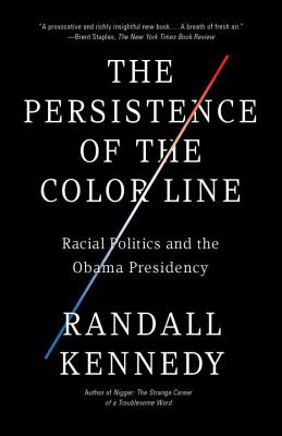 The Persistence of the Color Line: Racial Politics and the Obama Presidency Cover Image