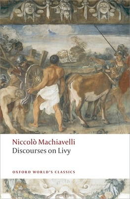 Discourses on Livy (Oxford World's Classics) Cover Image