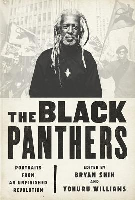 The Black Panthers: Portraits from an Unfinished Revolution Cover Image