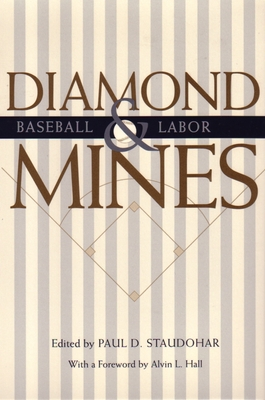 Diamond Mines: Baseball and Labor (Sports and Entertainment) Cover Image