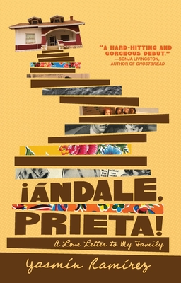 ¡ándale, Prieta!: A Memoir Cover Image