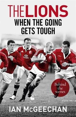 The Lions: When the Going Gets Tough: Behind the scenes Cover Image