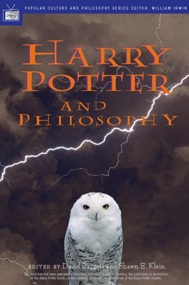 Harry Potter and Philosophy: If Aristotle Ran Hogwarts (Popular Culture and Philosophy #9) Cover Image