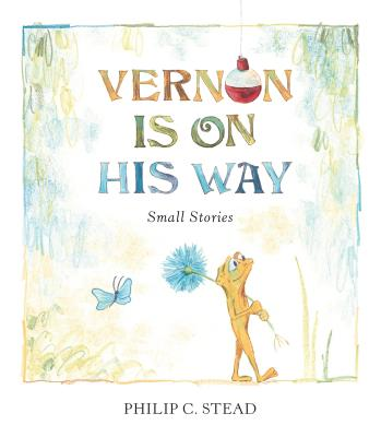Vernon Is on His Way: Small Stories Cover Image
