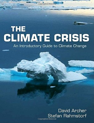 The Climate Crisis: An Introductory Guide to Climate Change Cover Image