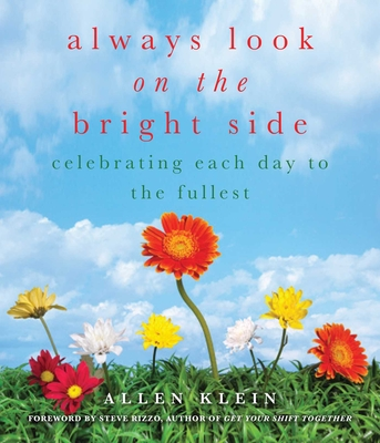Always Look on the Bright Side: Celebrating Each Day to the Fullest Cover Image
