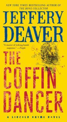 The Coffin Dancer: A Novel (Lincoln Rhyme Novel) Cover Image