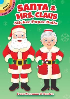 Santa & Mrs. Claus Sticker Paper Dolls (Dover Little Activity Books Paper Dolls) Cover Image