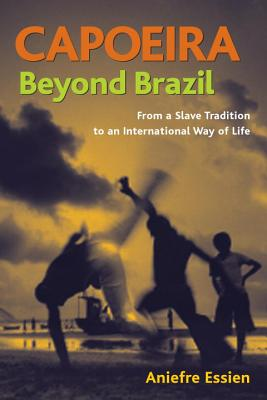 Capoeira Beyond Brazil Cover