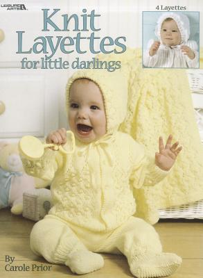 Knit Layettes for Little Darlings Cover