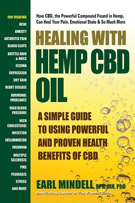 Healing with Hemp CBD Oil: A Simple Guide to Using Powerful and Proven Health Benefits of CBD Cover Image