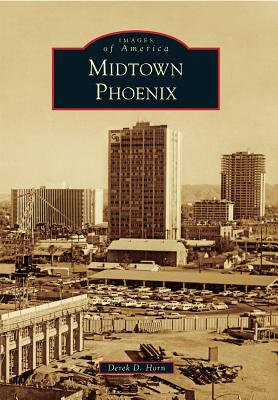 Midtown Phoenix (Images of America) Cover Image