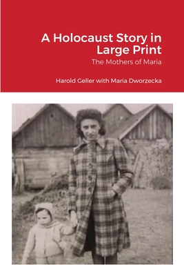 A Holocaust Story in Large Print: The Mothers of Maria Cover Image