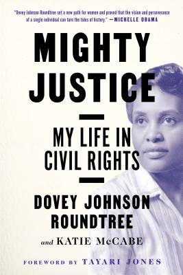 Mighty Justice: My Life in Civil Rights Cover Image