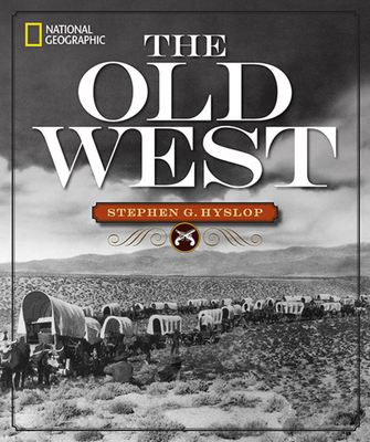 National Geographic The Old West Cover Image