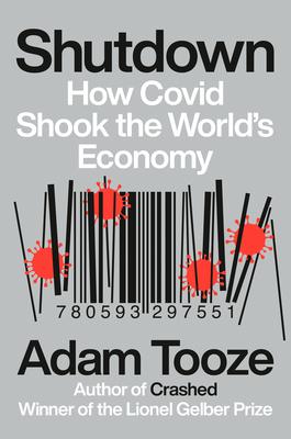 Shutdown: How Covid Shook the World's Economy Cover Image