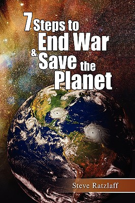 7 Steps to End War & Save the Planet Cover