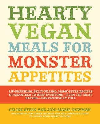Hearty Vegan Meals for Monster Appetites Cover