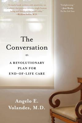 The Conversation: A Revolutionary Plan for End-of-Life Care Cover Image