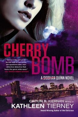 Cherry Bomb (A Siobhan Quinn Novel #3) Cover Image