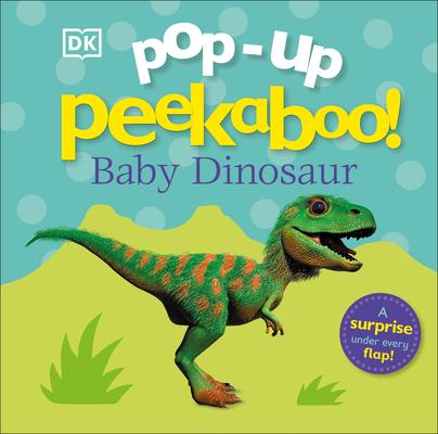 Pop-up Peekaboo! Baby Dinosaur Cover Image