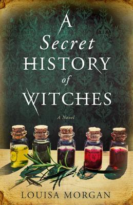 A Secret History of Witches Cover Image
