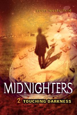 Midnighters #2: Touching Darkness Cover Image