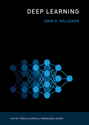 Deep Learning (MIT Press Essential Knowledge) Cover Image